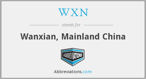 What does wanxian stand for?