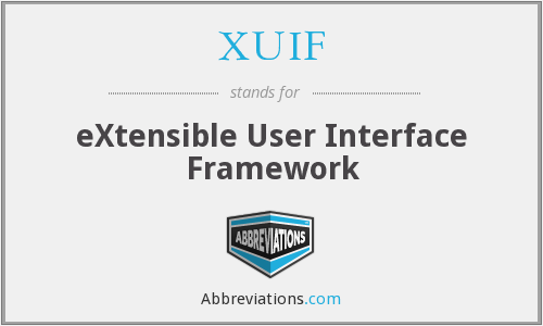 XUIF - eXtensible User Interface Framework