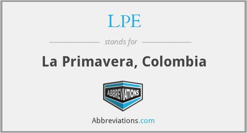 LPE - La Primavera, Colombia