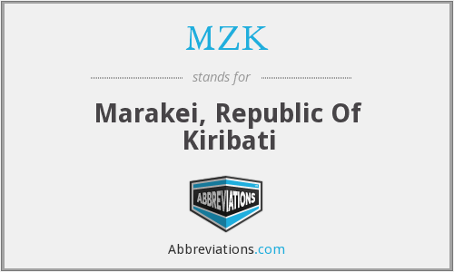 What does MZK stand for?