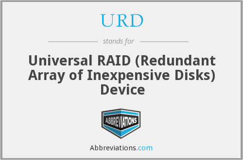 URD - Universal RAID (Redundant Array of Inexpensive Disks) Device