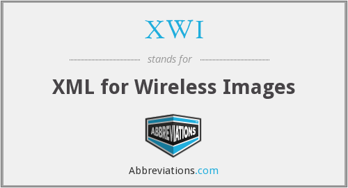 XWI - XML for Wireless Images