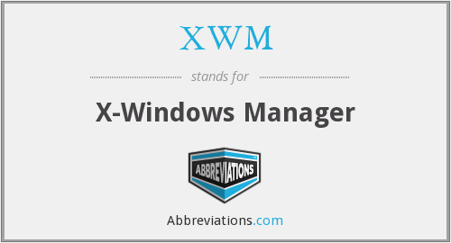 XWM - X- Windows Manager