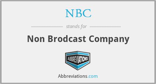 NBC - Non Brodcast Company