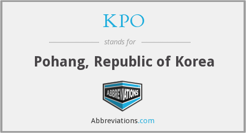 KPO - Pohang, Republic of Korea