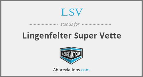 LSV - Lingenfelter Super Vette