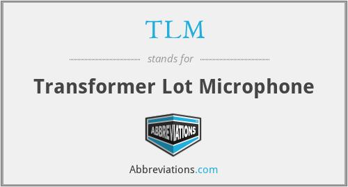 TLM - Transformer Lot Microphone