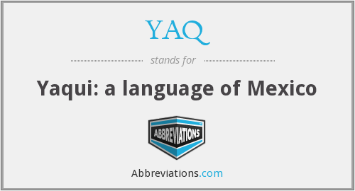 YAQ - Yaqui: a language of Mexico