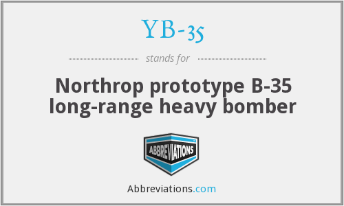 YB-35 - Northrop prototype B-35 long-range heavy bomber