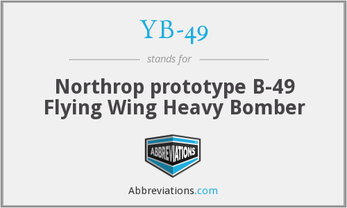 YB-49 - Northrop prototype B-49 Flying Wing Heavy Bomber