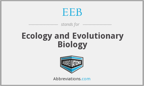 EEB - Ecology and Evolutionary Biology