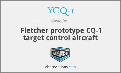 YCQ-1 - Fletcher prototype CQ-1 target control aircraft