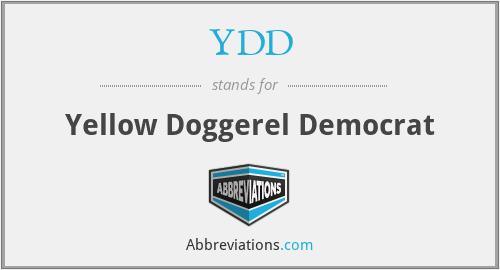 YDD - Yellow Doggerel Democrat