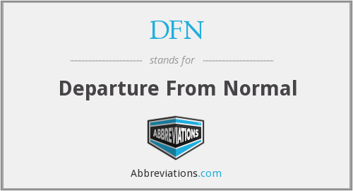 DFN - Departure From Normal