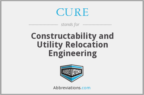 CURE - Constructability and Utility Relocation Engineering