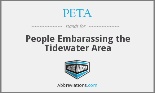 PETA - People Embarassing the Tidewater Area
