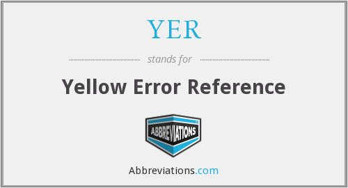 YER - Yellow Error Reference