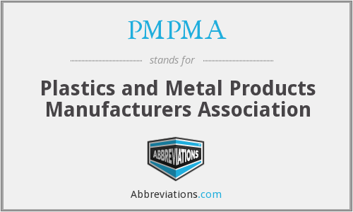 PMPMA - Plastics and Metal Products Manufacturers Association