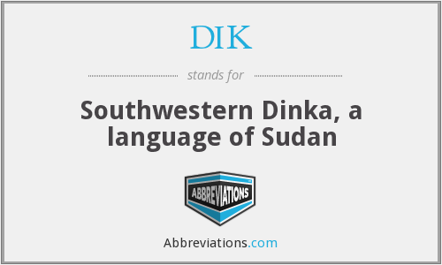 DIK - Southwestern Dinka, a language of Sudan