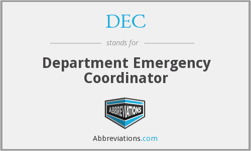 DEC - Department Emergency Coordinator