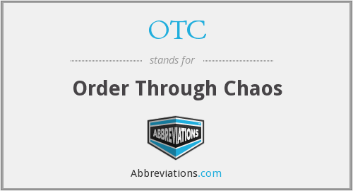 OTC - Order Through Chaos