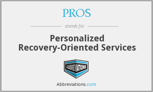 PROS - Personalized Recovery-Oriented Services