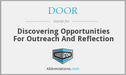 DOOR - Discovering Opportunities For Outreach And Reflection