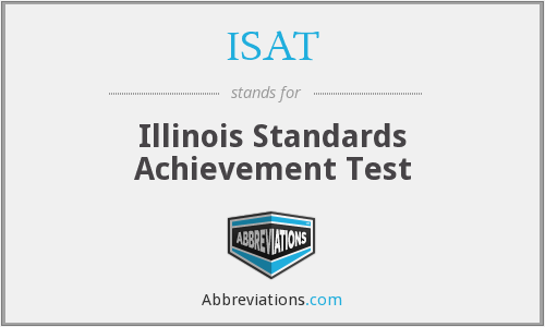 ISAT - Illinois Standards Achievement Test