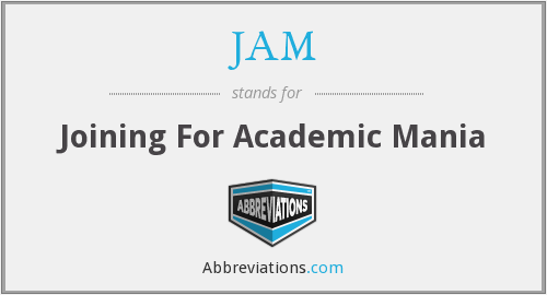 JAM - Joining For Academic Mania