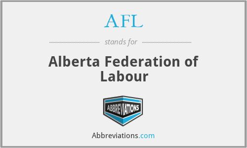 AFL - Alberta Federation of Labour