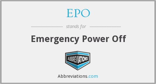 EPO - Emergency Power Off