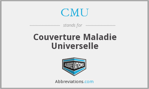 CMU - Couverture Maladie Universelle