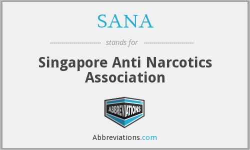 SANA - Singapore Anti Narcotics Association