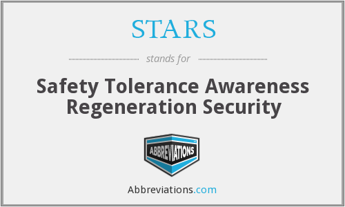 STARS - Safety Tolerance Awareness Regeneration Security
