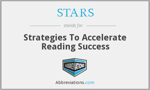 STARS - Strategies To Accelerate Reading Success