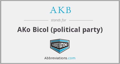 AKB - AKo Bicol (political party)