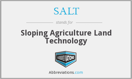 SALT - Sloping Agriculture Land Technology