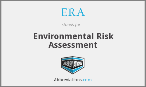 ERA - Environmental Risk Assessment