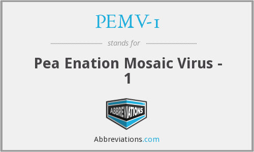 PEMV-1 - Pea Enation Mosaic Virus - 1
