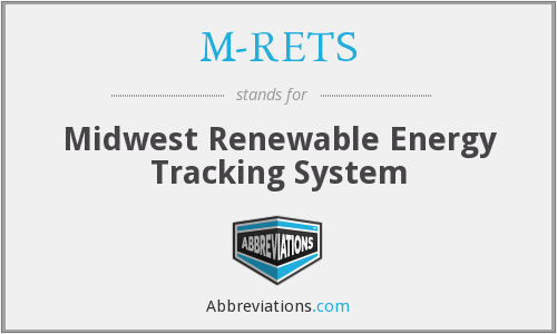 M-RETS - Midwest Renewable Energy Tracking System