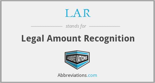 LAR - Legal Amount Recognition