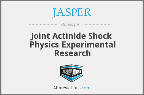 JASPER - Joint Actinide Shock Physics Experimental Research