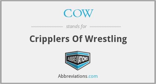 COW - Cripplers Of Wrestling