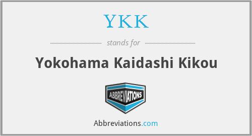 YKK - Yokohama Kaidashi Kikou