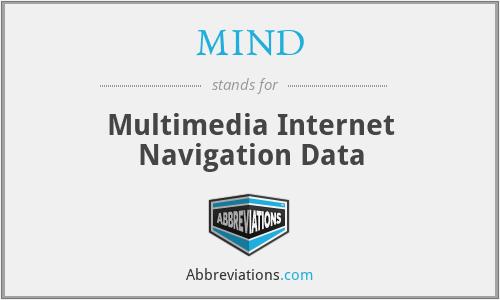 MIND - Multimedia Internet Navigation Data