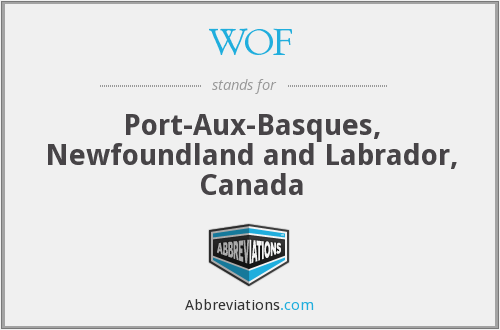 WOF - Port-Aux-Basques, Newfoundland and Labrador, Canada