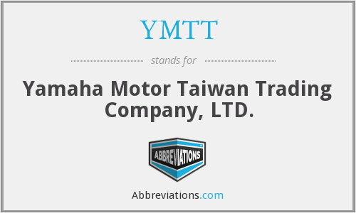 YMTT - Yamaha Motor Taiwan Trading Company, LTD.