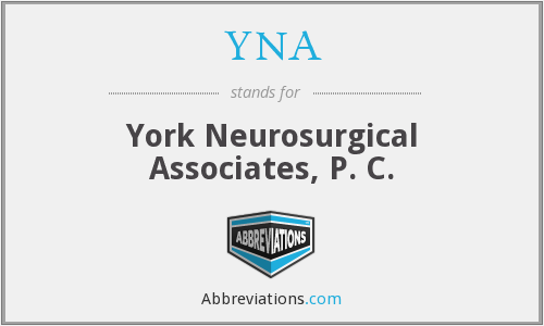 YNA - York Neurosurgical Associates, P. C.