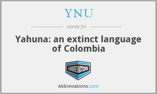 YNU - Yahuna: an extinct language of Colombia