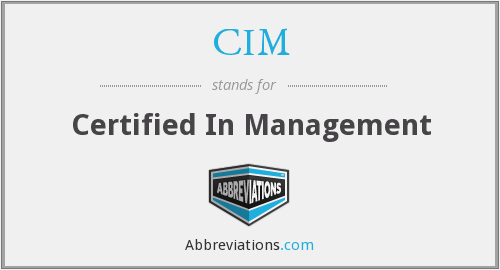 CIM - Certified In Management